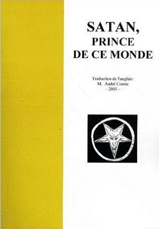 Extraits du livre «Satan Prince de ce monde»